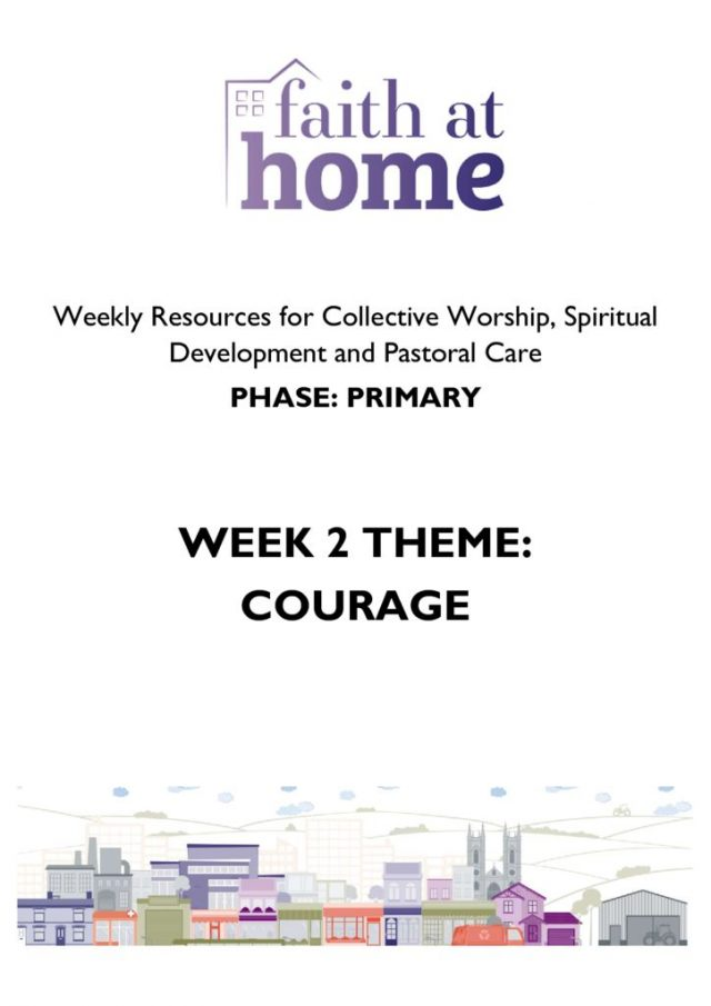 thumbnail of #faithathome CW for schools Week 2 COURAGE (Primary)